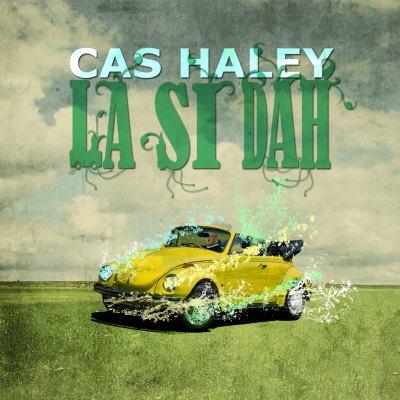 Cas-Haley--La-Si-Dah